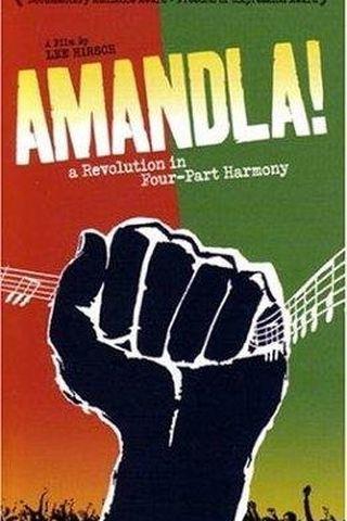 Amandla! A Revolution in Four Part Harmony