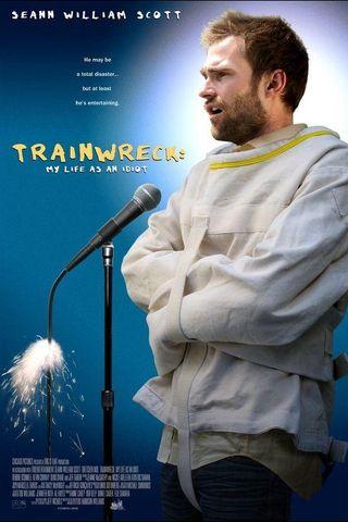 Trainwreck: Minha Vida Como um Idiota