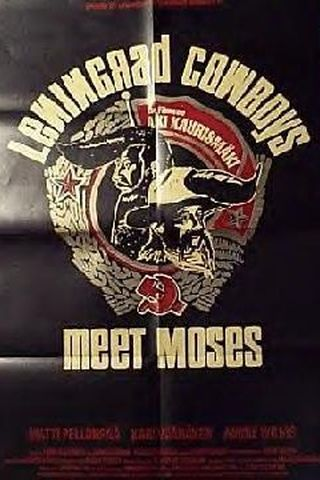 Os Cowboys de Leningrado Encontram Moisés
