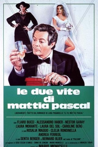 As Duas Vidas de Mattia Pascal