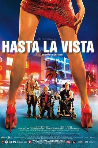 Hasta La Vista - Venha Como Você É