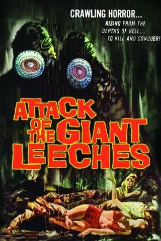 O Ataque das Sanguessugas Gigantes