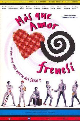 Más Que Amor, Frenesí