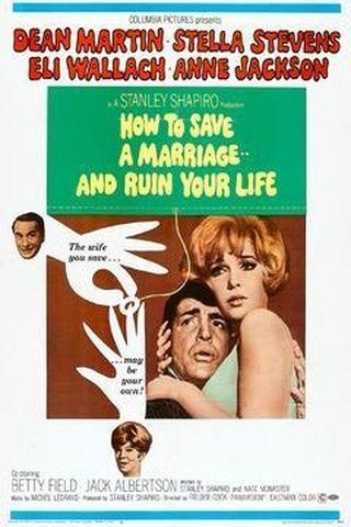 Como Salvar um Casamento e Arruinar Sua Vida