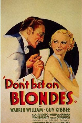 Don't Bet on Blondes