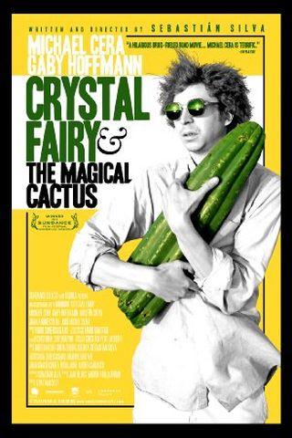 Crystal Fairy e o Cactus Mágico