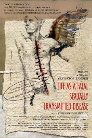 A Vida Como uma Doença Fatal Sexualmente Transmissível