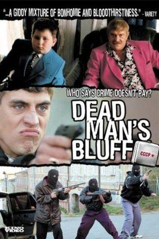 O Blefe do Homem Morto