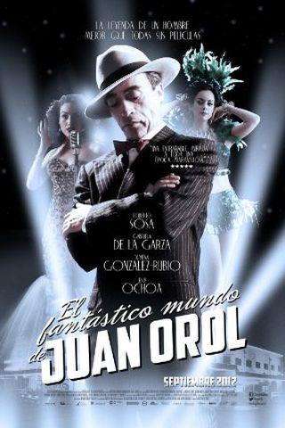 O Fantástico Mundo de Juan Orol