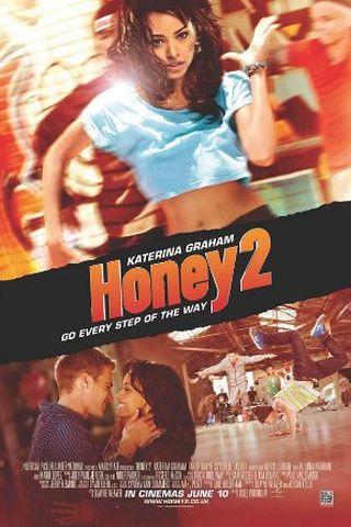 Honey 2 - No Ritmo dos Sonhos