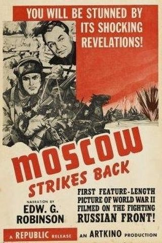 Moscow Strikes Back