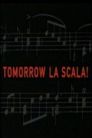 Amanhã, Teatro Scala de Milão