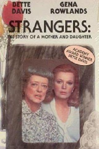 Duas Estranhas - História de Mãe e Filha