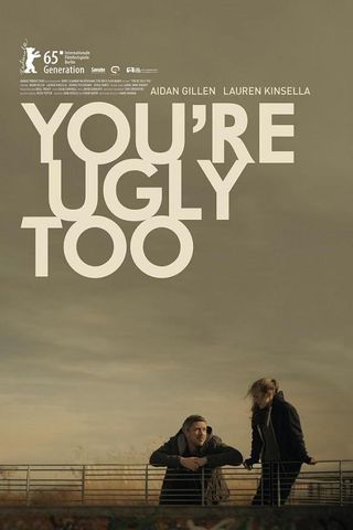 You're Ugly Too