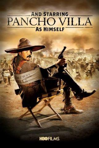 E Estrelando Pancho Villa