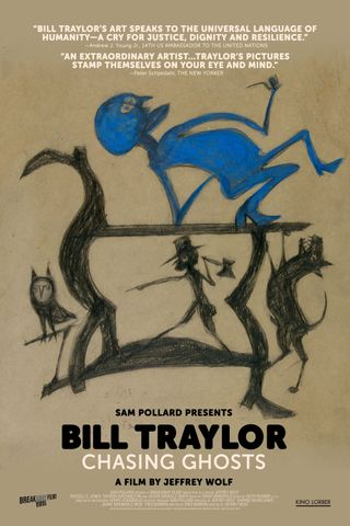 Bill Traylor: Chasing Ghosts