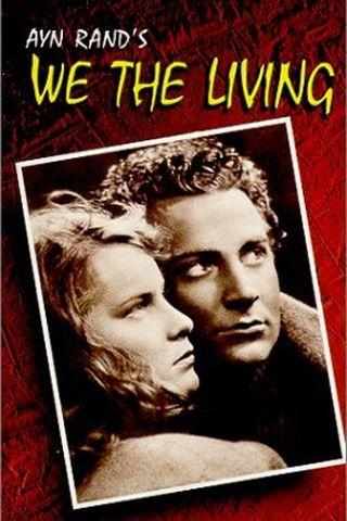 Nós, Os Vivos ou Nós Que Vivemos