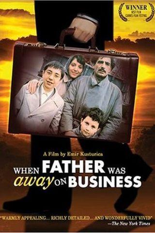 Quando Papai Saiu em Viagem de Negócios
