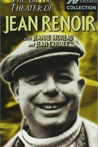 The Little Theatre of Jean Renoir