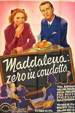 Madalena, Zero em Comportamento